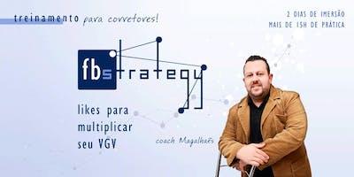 6º EDIÇÃO - Fbstrategy Class - Likes para multiplicar seu VGV