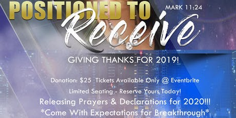 """Positioned to Receive"" Praise, Worship & Prayer Breakfast tickets"