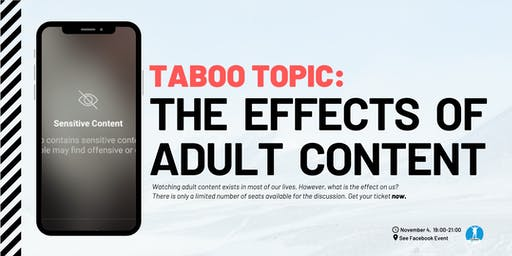 Taboo Topic: The Effects of Adult Content