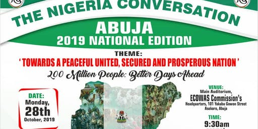 THE NIGERIA CONVERSATION - ABUJA 2019 NATIONAL EDITION