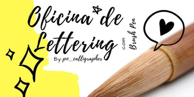 WORKSHOP DE LETTERING COM BRUSH PEN