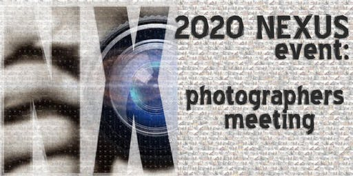 2020 NEXUS: Photographers Kick Off Event