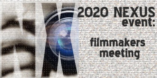 2020 NEXUS: Filmmakers Kick Off Event