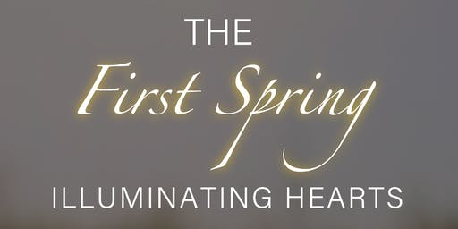 The First Spring - Illuminating Hearts