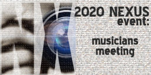 2020 NEXUS: Musicians Kick Off Event