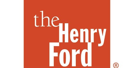 The Henry Ford  Agency Tour tickets