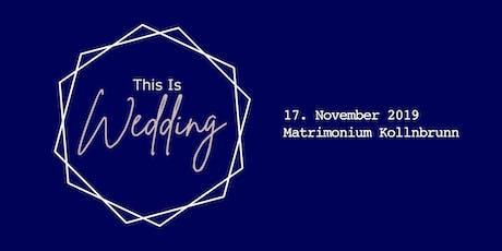 This Is Wedding - Hochzeitsprofis lüften Geheimnisse der perfekten Hochzeit Tickets