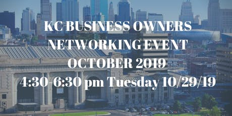 KC Business Owners Networking Event October 2019 tickets