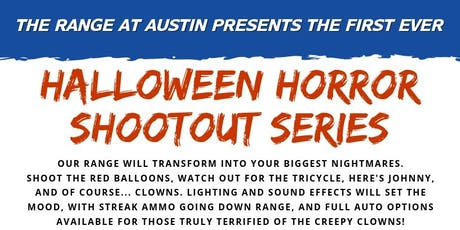 Halloween Horror Shootout Series - Hosted by The Range at Austin tickets