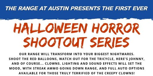 Halloween Horror Shootout Series - Hosted by The Range at Austin