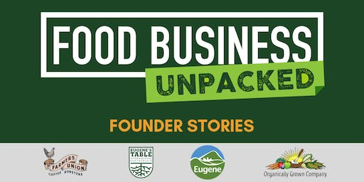 Food Business Unpacked:  Founder Stories