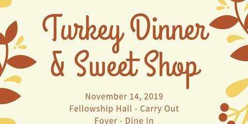 Turkey Dinner & Sweet Shop