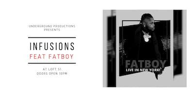 Infusions x Fatboy by Underground Productions
