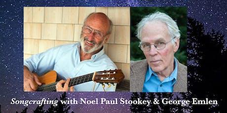 Noel Paul Stookey & George Emlen- Songcrafting tickets