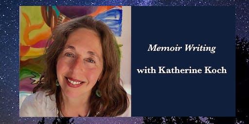 Katherine Koch- Memoir Writing