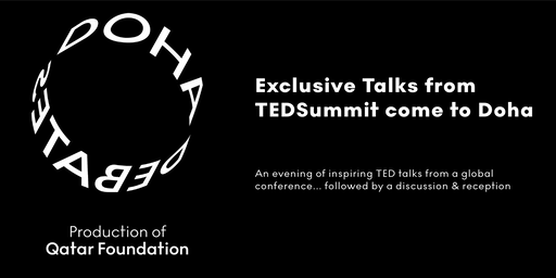 Exclusive Talks from TEDSummit come to Doha