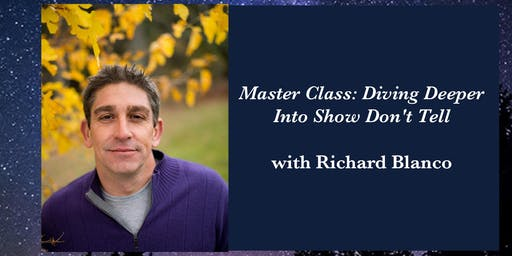 Richard Blanco- Master Class: Diving Deeper Into Show Don't Tell