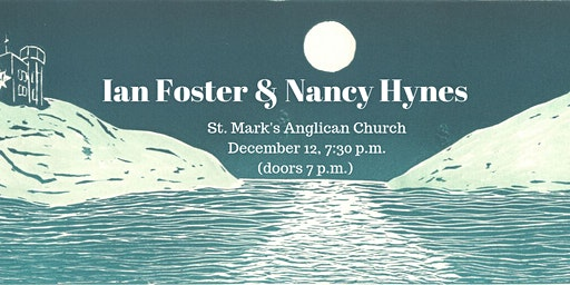 Christmas with Ian Foster and Nancy Hynes @ St. Mark's Anglican Church