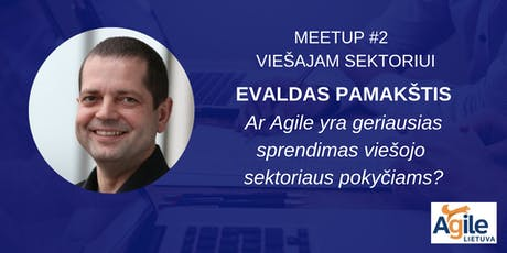 Agile Lietuva Meetup #2 viešajam sektoriui tickets