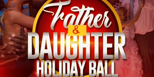 Father & Daughter Holiday Ball - Providence