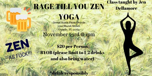 Rage Till You Zen Yoga!