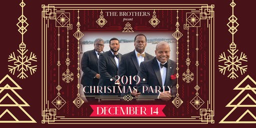 The Brothers' Christmas Party 2019
