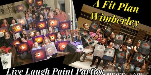 You're Invited to Live Laugh Paint & Party with us at A Fit Plan Wimberley!