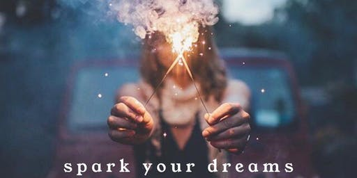Spark your Dreams!
