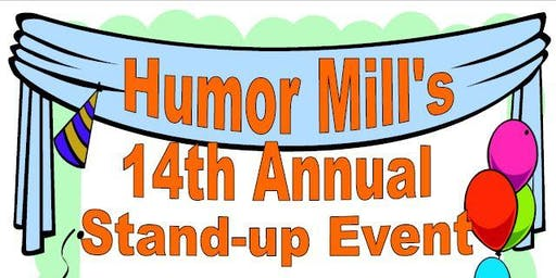 Humor Mill Annual Stand-Up Comedy Open House