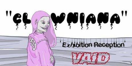 """""""Clowniana"""" Art Show By Vaid tickets"""