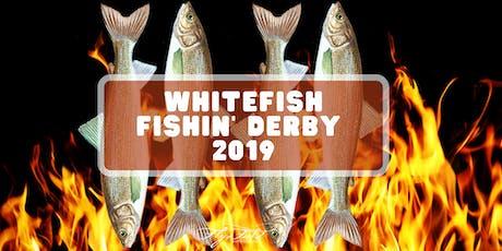 Whitefish Fishin' Derby 2019 tickets