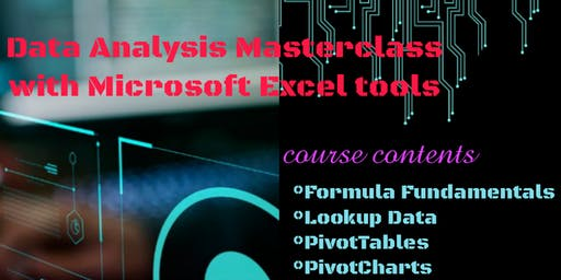 Data Analysis Masterclass with Microsoft Excel Tools