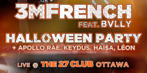 3MFrench Ft. BVLLY - All Ages Halloween Party 10/24/19
