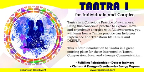 Tantra Intro - Exploring Conscious Tantric Relationships tickets