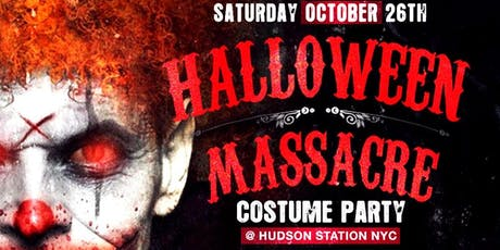 Halloween Massacre Costume Party At Hudson Station tickets