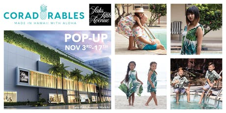 Coradorables POP UP & VIP Launch Party @ Saks 5th Avenue Waikiki  tickets