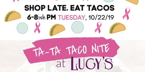 Ta-Ta Taco Nite @ Lucy's