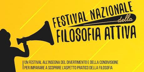 Festival Nazionale della Filosofia Attiva - Open Day biglietti