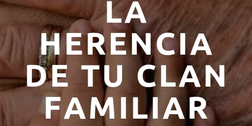 Taller:  La Herencia de tu Clan Familiar