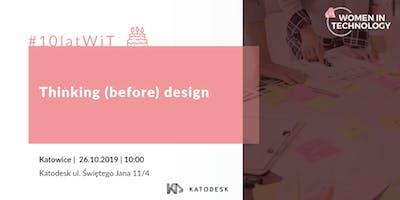 10latWiT: Thinking (before) design - warsztaty