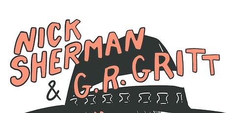 Nick Sherman & G.R. Gritt tickets