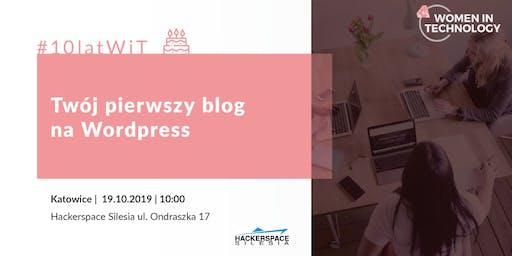10latWiT: Twój pierwszy blog na Wordpress - warsztaty