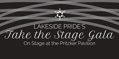"Lakeside Pride's Second Annual ""Take the Stage Gala"" tickets"