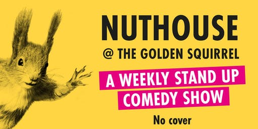 The Nuthouse at The Golden Squirrel