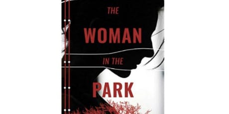 Author Event-The Woman In the Park tickets