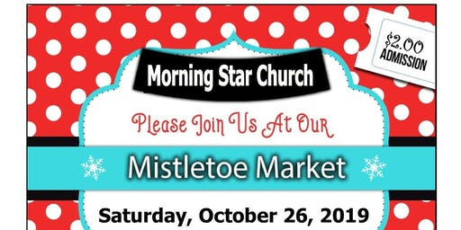 Morning Star Church Mistletoe Madness