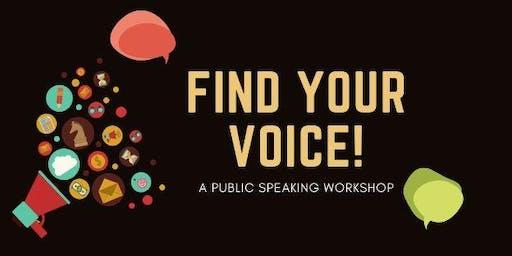 Find your voice! An interactive workshop on public speaking