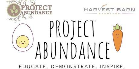 Project Abundance Halloween Open Weekend tickets