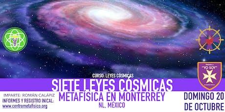 SIETE LEYES CÓSMICAS- Metafísica en Monterrey boletos