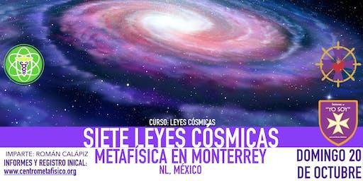 SIETE LEYES CÓSMICAS- Metafísica en Monterrey